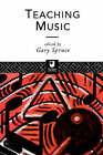 Teaching Music by Taylor & Francis Ltd (Paperback, 1995)