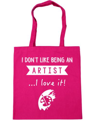 Tote Shopping Gym Beach Bag 42cm x38cm I Don/'t Like Being An Artist...I Love It