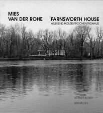 Mies van der Rohe Farnsworth House: Weekend House/Wochenendhaus (Mies-ExLibrary