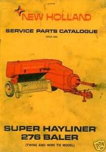 New Holland Baler Super Hayliner 276 Parts Manual Ebay