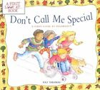Don't Call Me Special: A First Look at Disability by Pat Thomas (Paperback, 2002)