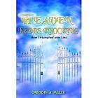 Heaven Keeps Knocking Gregory a Miller Authorhouse Hardback 9781420857818