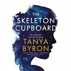 The Skeleton Cupboard: The Making of a Clinical Psychologist by Tanya Byron (Hardback, 2014)