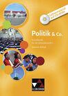 Politik & Co. Sachsen-Anhalt Lehrermaterial von Björn Arendholz, Hartwig Riedel und Frank Werner-Bentke (2013)
