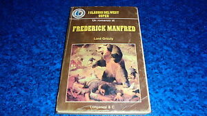 FREDERICK-MANFRED-LORD-GRIZZLY-CLASSICI-DEL-WEST-SUPER-LONGANESI-N-15-1977