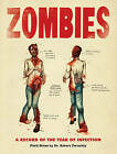 Zombies: A Record of the Year of Infection by Chris Lane, Don Roff (Paperback, 2009)