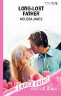 Long-Lost Father by Melissa James (Paperback, 2007)