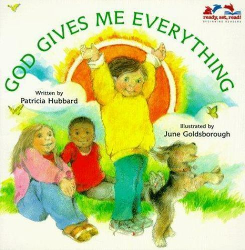 God Gives Me Everything [Ready, Set, Read! Beginning Readers]