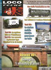 LOCO REVUE N°687 RESEAU HO : LIMOGES / STATION MOBILE MARKLIN / VOITURE 3 ESSIEU
