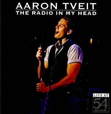 Aaron Tveit - Radio in My Head: Live at 54 Below CD NEW [Live]