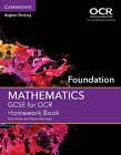 GCSE Mathematics for OCR Foundation Homework Book by Nick Asker, Karen Morrison (Paperback, 2015)
