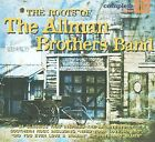 The Roots of the Allman Brothers [Digipak] by Various Artists (CD, Nov-2008, Complete Blues)