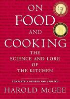 On Food and Cooking:The Science and Lore of the Kitchen by Haroldn (Hardcover)