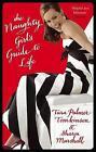 The Naughty Girl's Guide to Life by Sharon Marshall, Tara Palmer-Tomkinson (Paperback, 2008)