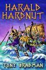 Harald Hardnut by Tony Bradman (Paperback, 2014)