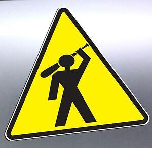 warning hazard sign mad man holding baseball bat crazy funny sticker