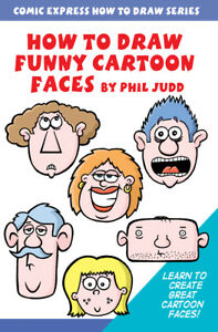 How-to-Draw-Funny-Cartoon-Faces-by-Phil-Judd