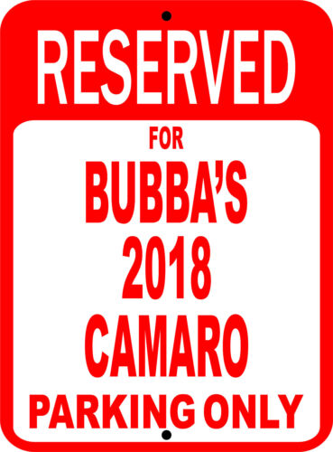 """Personalize CAMARO Chevy Novelty Reserved Parking Street Sign 7/""""X10/"""""""