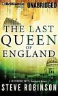 The Last Queen of England by Steve Robinson (CD-Audio, 2014)