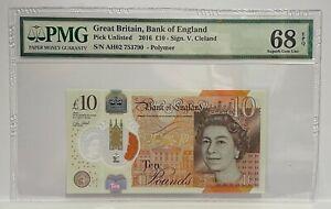 PMG 68 EPQ  - GB Ten Pound Note - 2016 - CLELAND - Polymer £10 - SUPERB GEM UNC
