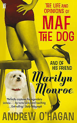 1 of 1 - The Life and Opinions of Maf the Dog, and of His Friend Marilyn Monroe, O'Hagan,
