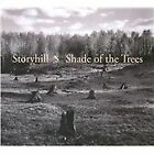 Storyhill - Shade Of The Trees (2010)