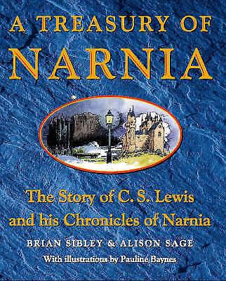 1 of 1 - A Treasury of Narnia, Sage, Alison, Sibley, Brian, Very Good Book