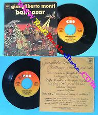LP 45 7''GIANGILBERTO MONTI Balthazar Storia di una nota 1978 italy no cd mc dvd