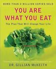 You Are What You Eat: The Plan That Will Change Your Life by Dr Gillian McKeith (Paperback / softback)