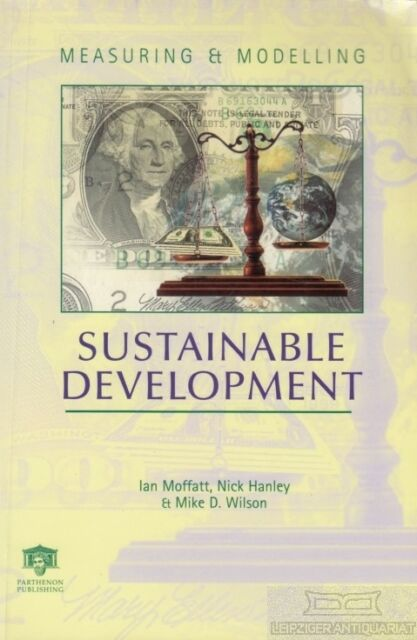 Measuring and modelling sustainable development: Moffatt