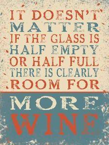 It Doesn't Matter If More Wine Large Steel Sign 400mm X 300mm og Original Advertising