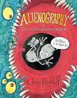 Alienography: Or: How to Spot an Alien Invasion and What to Do About it by Chris Riddell (Hardback, 2010)
