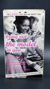 Bring-Out-The-Model-In-You-The-Looks-1994-Hair-And-Beauty-Video-VHS-Tape