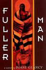 Fuller Man by Diane Glancy (Hardback, 1999)