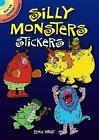 Silly Monsters Stickers by Ernie Kwiat (Paperback, 2012)