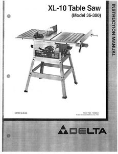 delta 36 380 xl 10 table saw instruction manual ebay rh ebay com delta table saw manuals model 34-426 delta table saw manual 36-540