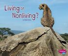 Living or Nonliving? by Abbie Dunne (Paperback / softback, 2016)