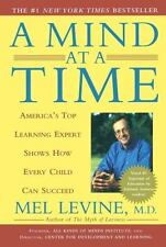 A Mind at a Time: America's Top Learning Expert Shows How Every Child Can Succee