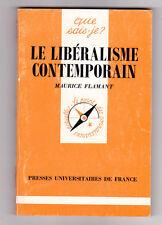 Le libéralisme contemporain, Maurice Flamant  QSJ