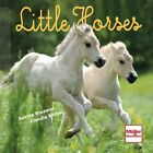 Little Horses von Claudia Körner und Sabine Stuewer (2012, Taschenbuch)