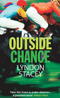 Outside Chance by Lyndon Stacey (Paperback, 2006)