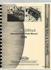 Ditch Witch R 40 Trencher Owners Operators Manual Parts Catalog