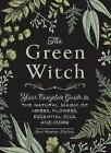 The Green Witch By Arin Murphy-Hiscock Hardcover