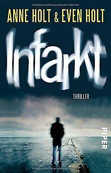 Infarkt: Thriller (Sara Zuckerman, Band 2) de Holt, Anne, ...   Livre   état bon