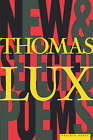 New and Selected Poems, 1975-95 by Thomas Lux (Paperback, 1999)