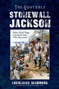 The-Quotable-Stonewall-Jackson-by-Colonel-Lochlainn-Seabrook-hardcover
