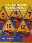 U.S. Army Armored Division 1943-1945 by Yves J. BELLANGER (Paperback, 2010)