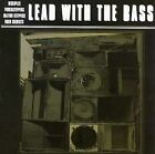 Lead with the Bass * by The Disciples (Electronica)/Etc/Power Steppers (CD, Apr-2000, Global Fusion Records)
