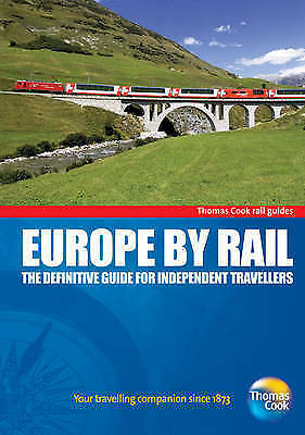 """""""AS NEW"""" Europe by Rail: The Definitive Guide for Independent Travellers (Thomas"""
