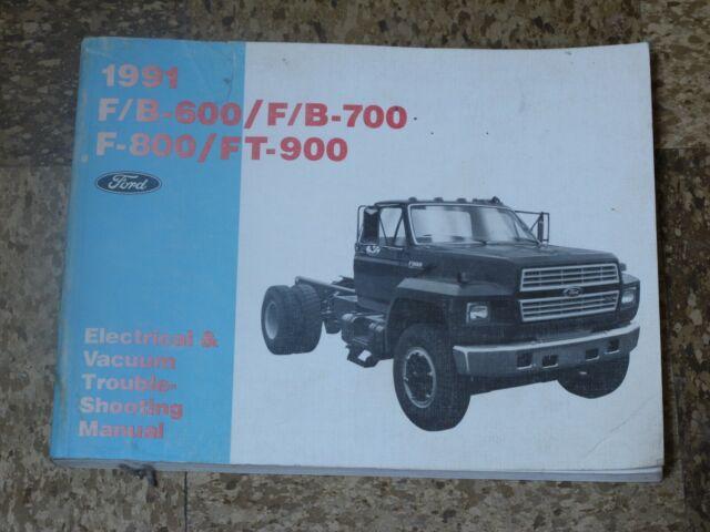 1991 Ford F600 F700 F800 B600 B700 Electrical Wiring